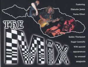 The MIX featuring Malcolm Jones, Vern Altieri, Bobby Thompson and Roger Connelly